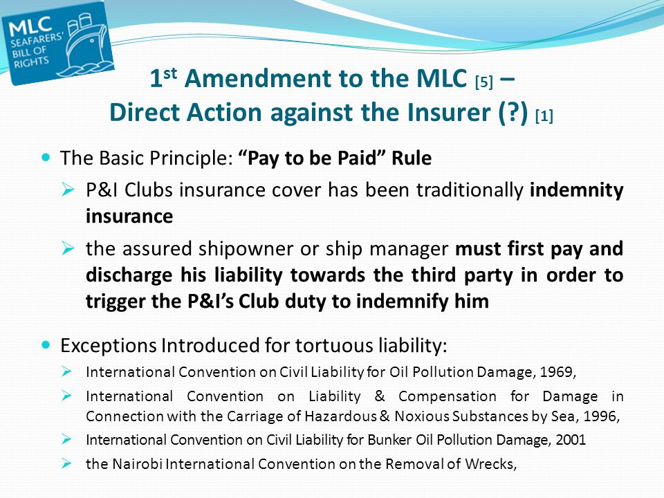 1st Amendment to the MLC [5] – Direct Action against the Insurer (